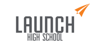 Launch High School
